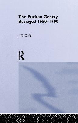 Puritan Gentry Besieged 1650-1700 book