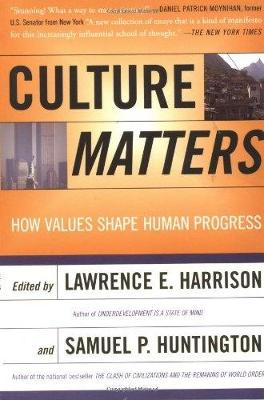 Culture Matters by Lawrence Harrison