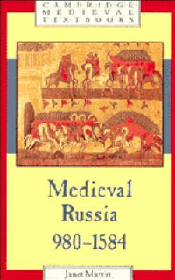 Medieval Russia, 980-1584 book