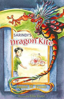 Sarindi's Dragon Kite by Janine M. Fraser