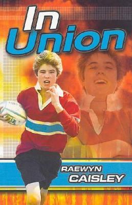 In Union by Raewyn Caisley