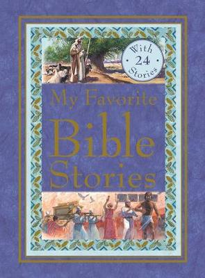 My Favorite Bible Stories by Kingfisher Books