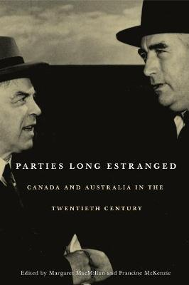 Parties Long Estranged by Margaret MacMillan