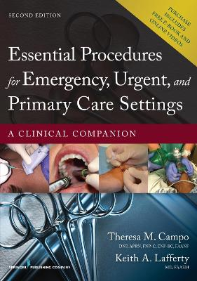 Essential Procedures for Emergency, Urgent, and Primary Care Settings by Theresa M. Campo