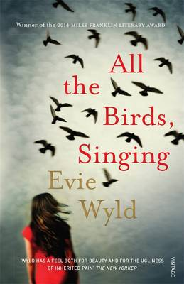 All the Birds, Singing by Evie Wyld