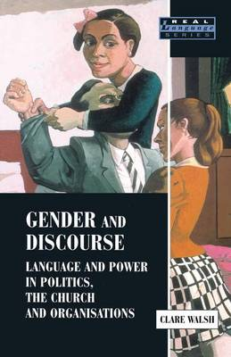 Gender and Discourse by Clare Walsh