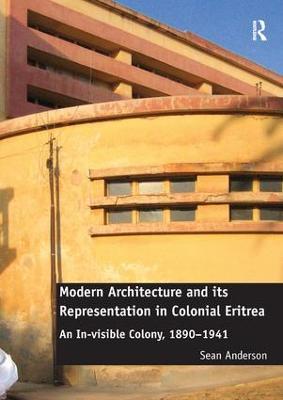 Modern Architecture and its Representation in Colonial Eritrea book