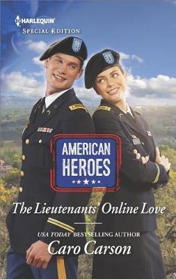 The Lieutenants' Online Love by Caro Carson