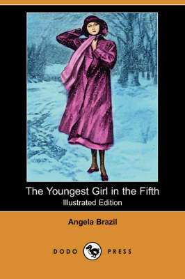 Youngest Girl in the Fifth by Angela Brazil