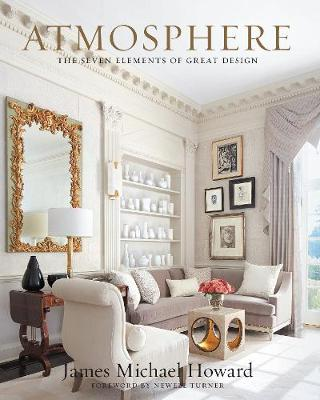 Atmosphere: the seven elements of great design by Howard James