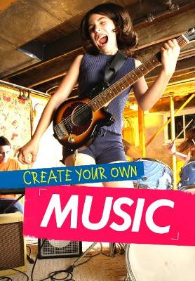 Create Your Own Music book