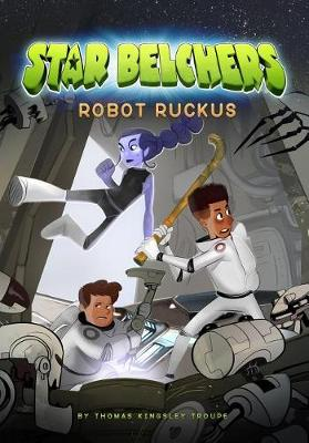 Robot Ruckus by Thomas Kingsley Troupe