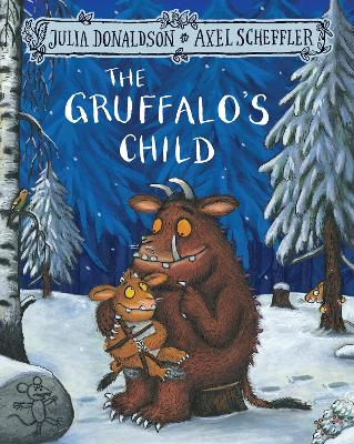 Gruffalo's Child by Julia Donaldson