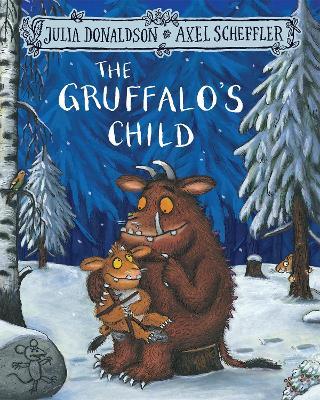 Gruffalo's Child by Julia Donaldson