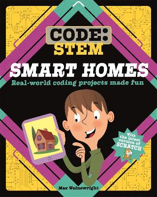 Code: STEM: Smart Homes by Max Wainewright