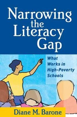 Narrowing the Literacy Gap by Diane M. Barone