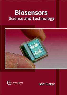Biosensors by Bob Tucker