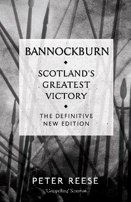 Bannockburn by Peter Reese