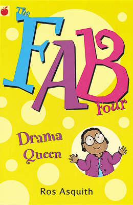 Drama Queen (Fab Four Re-Issue) by Ros Asquith