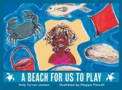 A beach for us to play by Nola Turner-Jensen