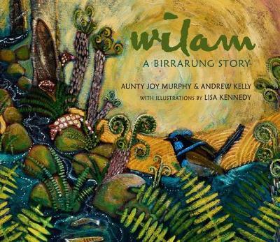 Wilam: A Birrarung Story book