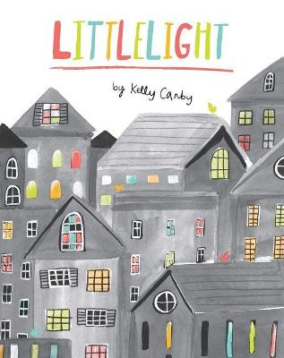 Littlelight by Kelly Canby