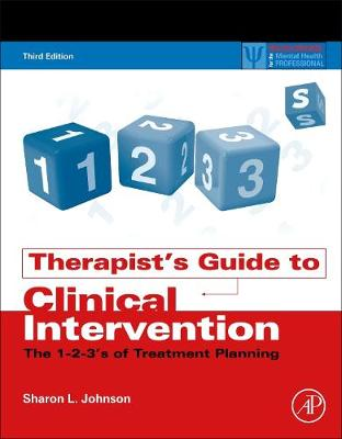 Therapist's Guide to Clinical Intervention by Sharon L. Johnson