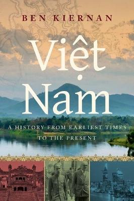 Viet Nam by Ben Kiernan