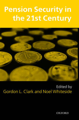 Pension Security in the 21st Century by Gordon L. Clark