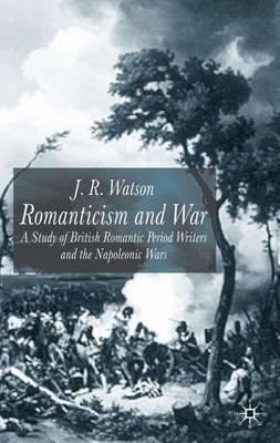 Romanticism and War book