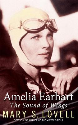 Amelia Earhart by Mary S. Lovell