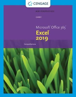 New Perspectives Microsoft (R) Office 365 (R) & Excel (R) 2019 Comprehensive book