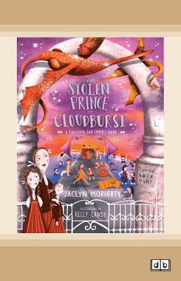 The Stolen Prince of Cloudburst by Jaclyn Moriarty