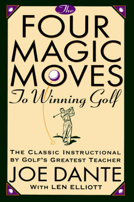 Four Magic Moves To Winning Golf book