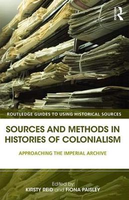 Sources and Methods in Histories of Colonialism book