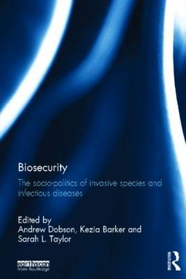 Biosecurity by Andrew Dobson