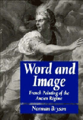 Word and Image by Norman Bryson