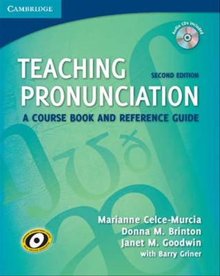 Teaching Pronunciation Paperback with Audio CDs (2): A Course Book and Reference Guide by Marianne Celce-Murcia