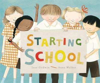 Starting School by J & Walker, A Godwin