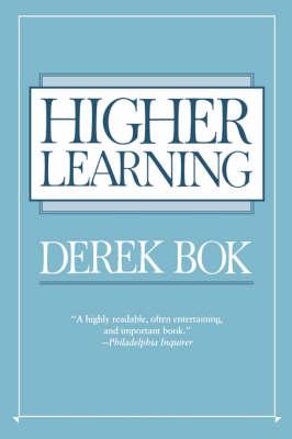 Higher Learning by Derek Bok