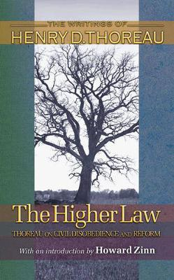 The Higher Law by Henry David Thoreau