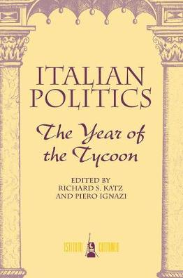 Italian Politics by Richard S. Katz