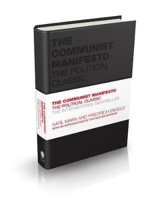 The Communist Manifesto: The Political Classic by Karl Marx