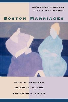 Boston Marriages by Kathleen A. Brehony