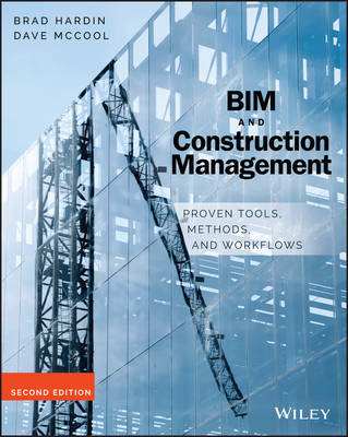 Bim and Construction Management by Brad Hardin