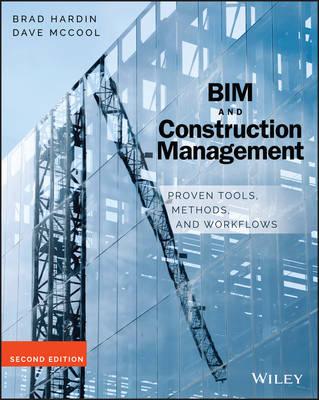 Bim and Construction Management by Brad Hardin