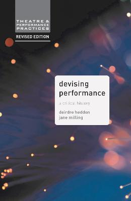 Devising Performance by Dr. Jane Milling