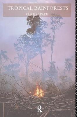 Tropical Rainforests by Chris C. Park