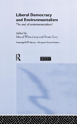 Liberal Democracy and Environmentalism book