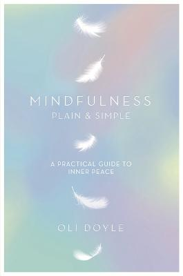 Mindfulness Plain & Simple book
